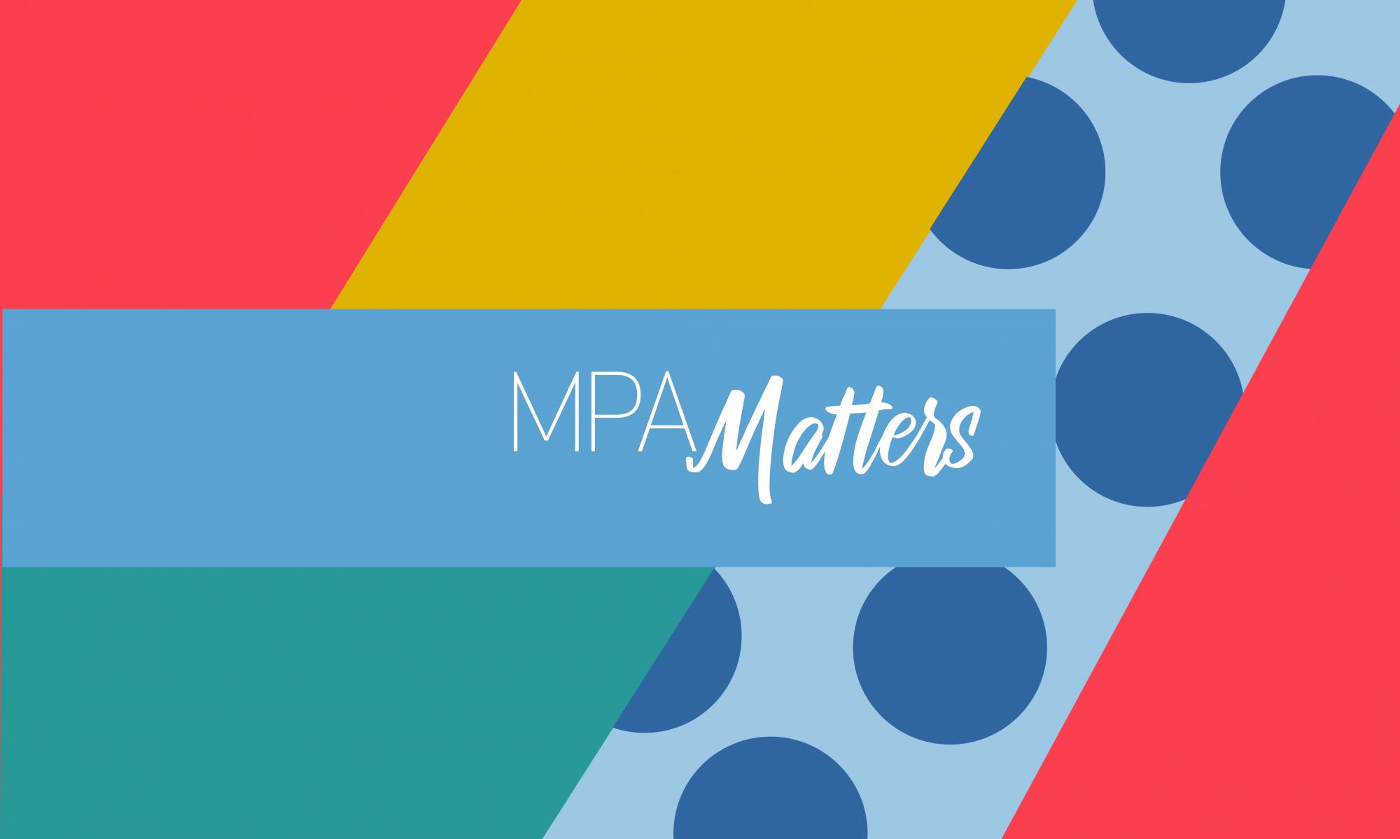 MPA Matters